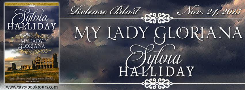Release Blast!!! MY LADY GLORIANA by Sylvia Halliday