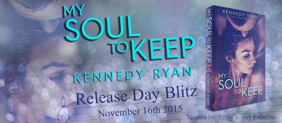 RELEASE DAY! My Soul to Keep by Kennedy Ryan