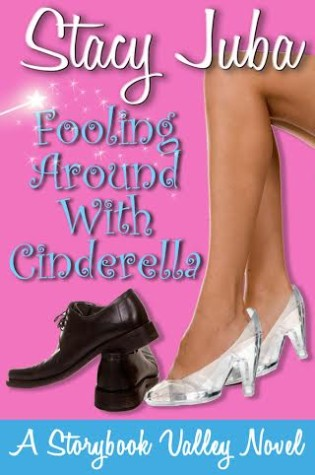 Fooling Around with Cinderella by Stacy Juba