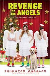 Holiday Fun! Revenge of the Angels by Jennifer Ziegler