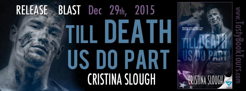 Release Blast! TILL DEATH US DO PART by Cristina Slough