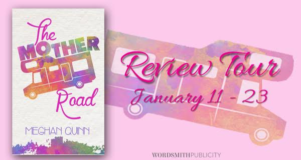 THE MOTHER ROAD by Meghan Quinn Review!