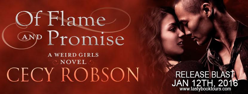 Release Blast & Giveaway! OF FLAME AND PROMISE by Cecy Robson