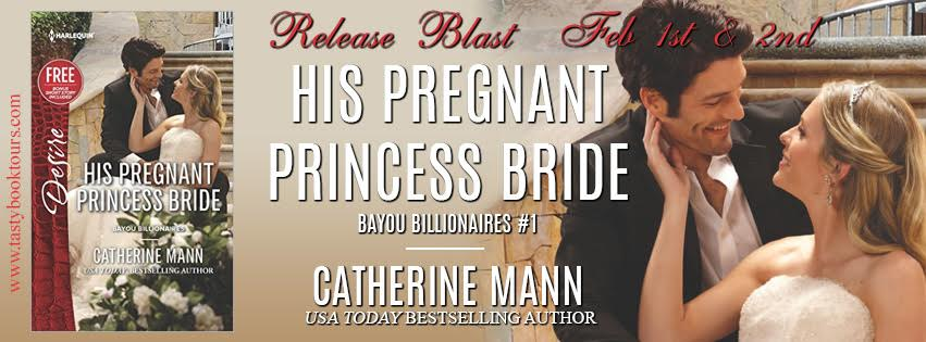 Release Blast! HIS PREGNANT PRINCESS BRIDE by Catherine Mann