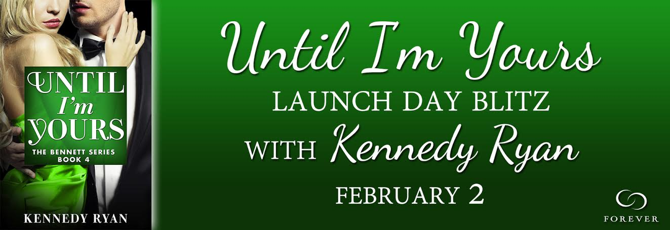 Release Day & Giveaway! Until I'm Yours by Kennedy Ryan