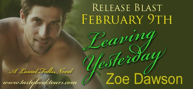 Release Blast! LEAVING YESTERDAY by Zoe Dawson