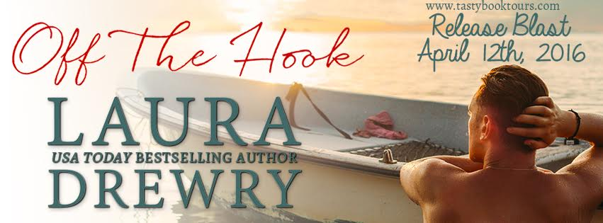 OFF THE HOOK by Laura Drewry