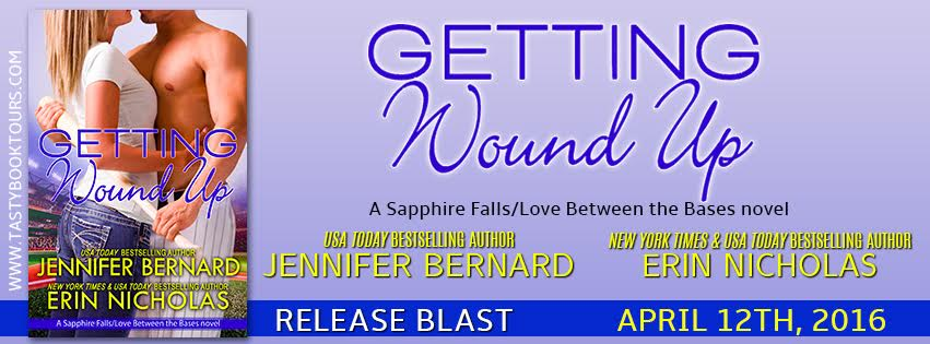 GETTING WOUND UP! Jennifer Bernard and Erin Nicholas
