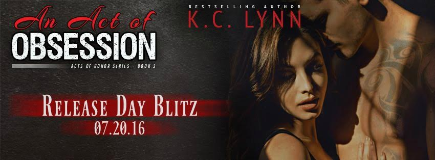 An Act of Obsession (An Acts of Honor Series #3) by K.C. Lynn