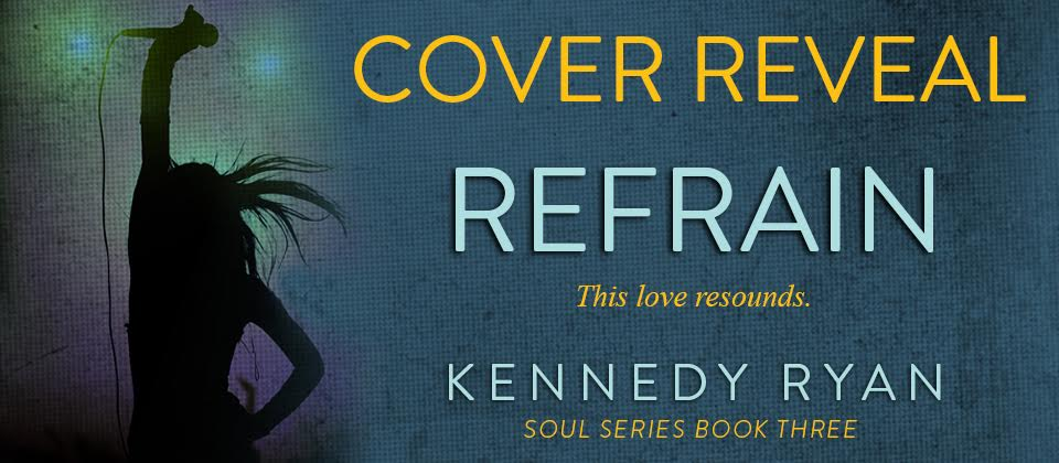 COVER REVEAL! Refrain by Kennedy Ryan