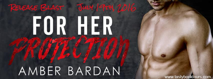 For Her Protection by Amber Bardan