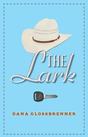 THE LARK by Dana Glossbrenner
